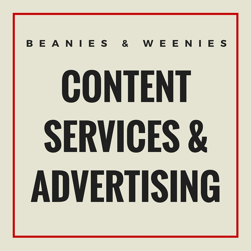 Beanies & Weenies Content Services & Advertising