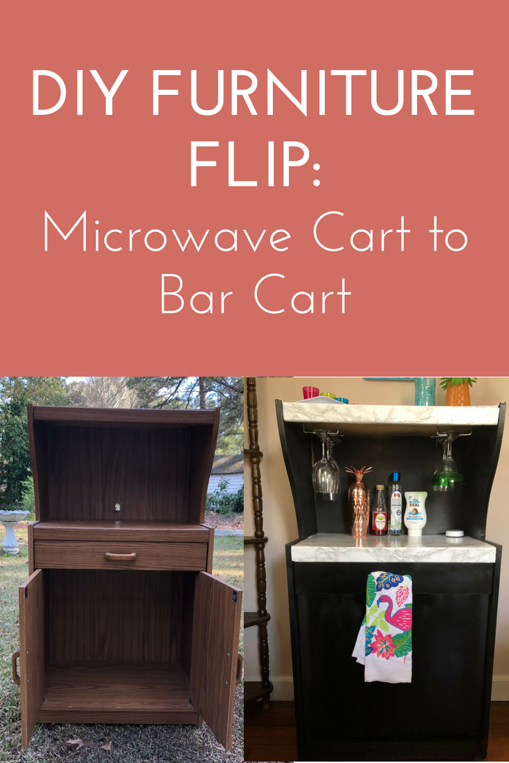 DIY Furniture Flip: Microwave Cart to Bar Cart