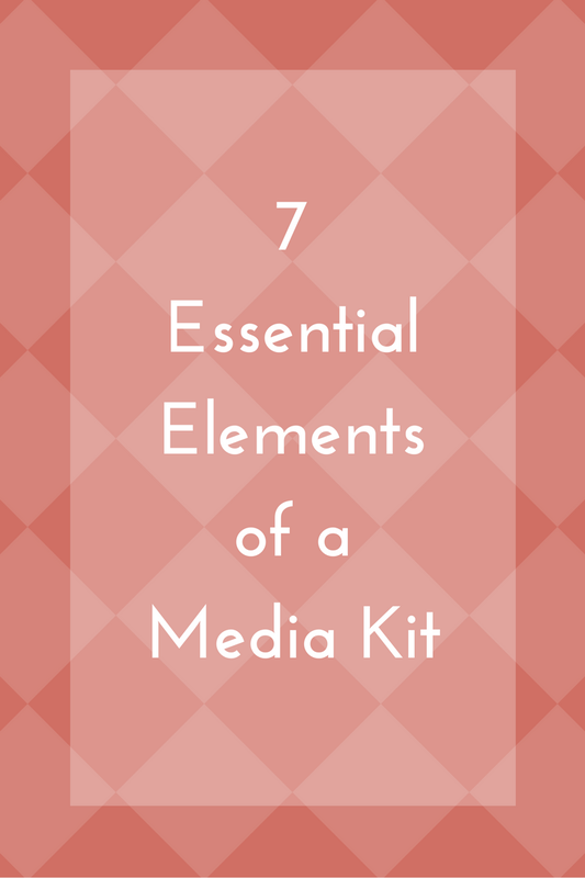 7 Essential Elements of a Media Kit